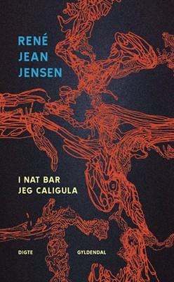 I nat bar jeg Caligula René Jean Jensen 9788702287547