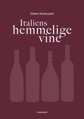 Italiens hemmelige vine Steen Asmussen 9788793867284