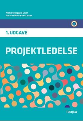 Projektledelse Susanne Muusmann Lassen, Niels Vestergaard Olsen 9788771541328