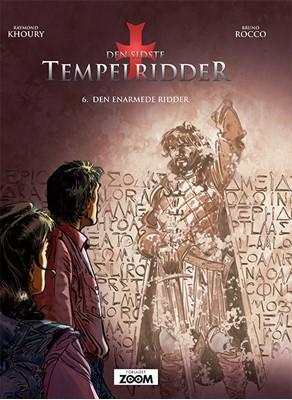 Den sidste tempelridder 6: Den enarmede ridder Raymond Khoury, Bruno Rocco 9788770210430