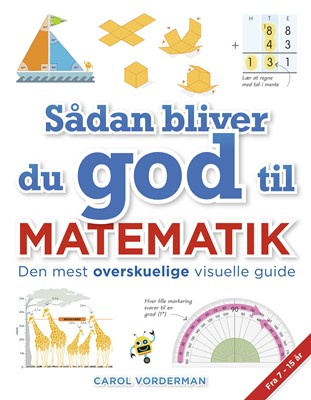 Sådan bliver du god til matematik Carol Vorderman 9788772052465