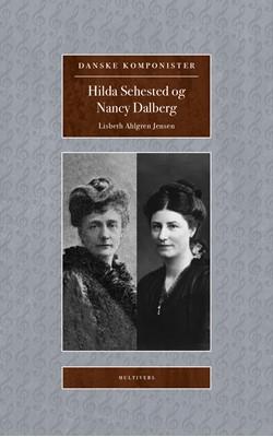 Hilda Sehested og Nancy Dalberg Lisbeth Ahlgren, Lisbeth Ahlgren Jensen 9788779170889