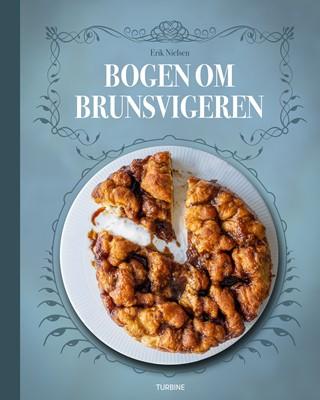 Bogen om brunsvigeren Erik Nielsen 9788740657142