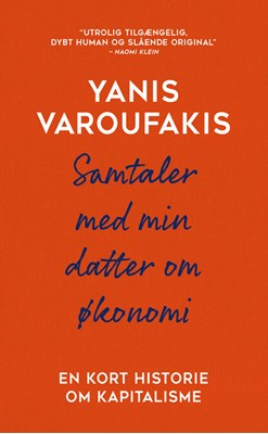 Samtaler med min datter om økonomi Yanis Varoufakis 9788772043821