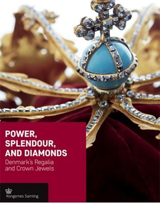 Power, Splendour and Diamonds  9788793229143