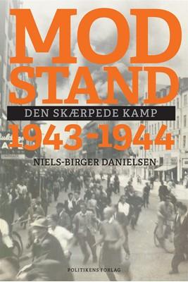 Modstand 1943-1944 Niels-Birger Danielsen 9788740046991