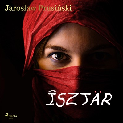 Isztar Jarosław Prusiński, Jarosław Prusiński, Jarosław Prusiński, Jarosław Prusiński, Jarosław Prusiński, Jarosław Prusiński, Jarosław Prusiński, Jarosław Prusiński, Jarosław Prusiński 9788726236187