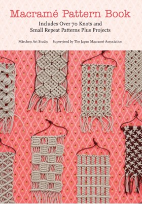 Macrame Pattern Book Marchen Art 9781250034014
