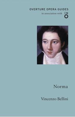 Norma Vincenzo Bellini 9781847495945