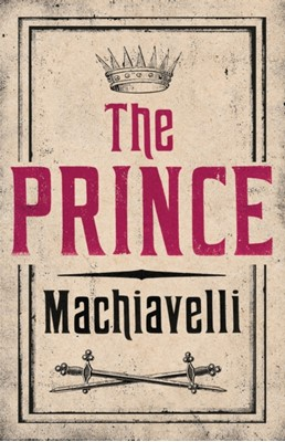 The Prince Niccolo Machiavelli 9781847493231