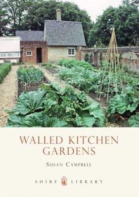 Walled Kitchen Gardens Susan Campbell 9780747806578