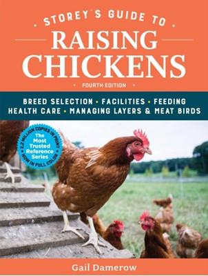 Storey's Guide to Raising Chickens Gail Damerow 9781612129303