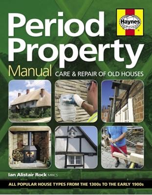 Period Property Manual Ian Rock 9780857338457