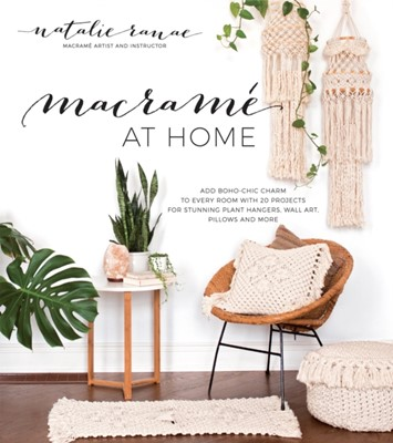 Macrame at Home Natalie Ranae 9781624145285