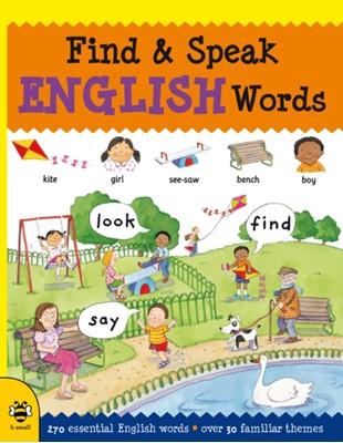 Find & Speak English Words Louise Millar 9781911509400