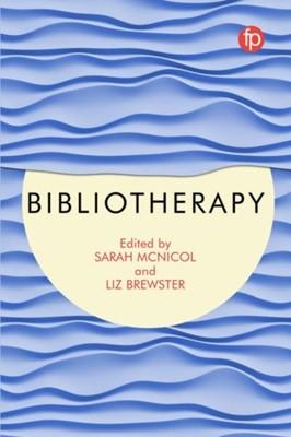 Bibliotherapy Liz Brewster, Sarah McNicol 9781783303410