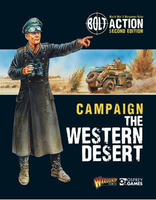 Bolt Action: Campaign: The Western Desert Warlord Games 9781472834355