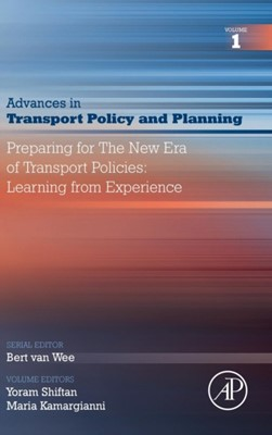 Preparing for the New Era of Transport Policies: Learning from Experience  9780128152942