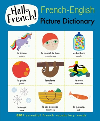 French-English Picture Dictionary Sam Hutchinson 9781911509783