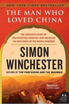 The Man Who Loved China Simon Winchester 9780060884611