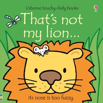 That's not my lion... Fiona Watt 9781474959032