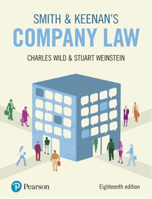Smith & Keenan's Company Law, 18th edition Charles Wild, Stuart Weinstein 9781292246062