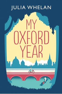 My Oxford Year Julia Whelan 9780008278717
