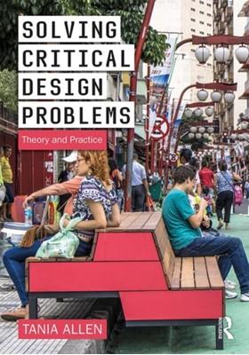 Solving Critical Design Problems Tania (North Carolina State University Allen 9780367025847