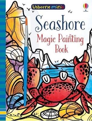 Magic Painting Seashore Fiona Watt 9781474960045