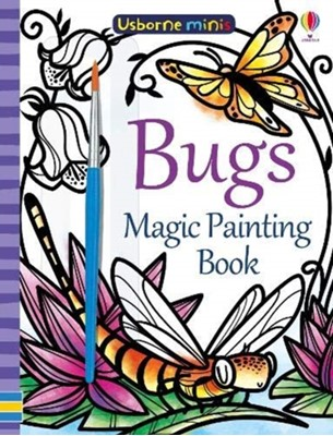 Magic Painting Bugs Fiona Watt 9781474960014