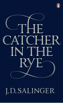 The Catcher in the Rye J. D. Salinger 9780241950425