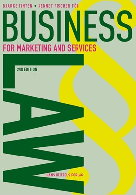 Business Law - for Marketing and Services Anne Mette Bryde Nibe, Bjarke Tinten, Kennet Fischer Föh 9788741277158