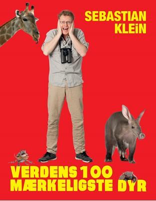 Verdens 100 mærkeligste dyr Sebastian Klein 9788711556856