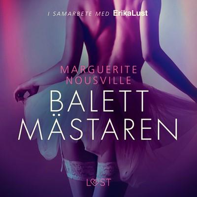 Balettmästaren - erotisk novell Marguerite Nousville 9788726259766