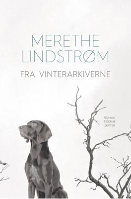 Fra vinterarkiverne Merethe Lindstrøm 9788702212037