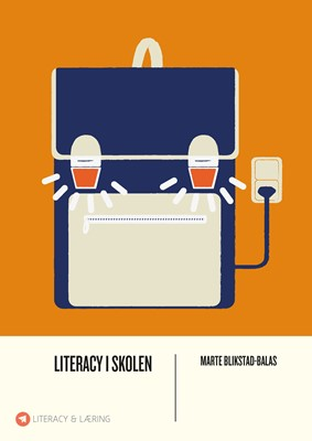 Literacy i skolen Marte Blikstad-Balas 9788772044415