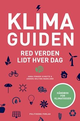 Klimaguiden Anna Fenger Schefte, Anders Nolting Magelund 9788740056020