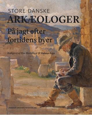 Store danske arkæologer  9788771847512