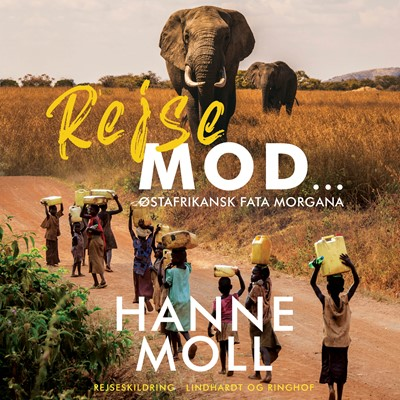 Rejse Mod ... Hanne Moll 9788726197679