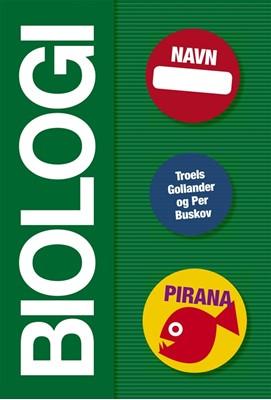 Pirana - Biologi Per Buskov, Troels Gollander 9788702227321
