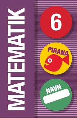 Pirana - Matematik 6  9788702106497