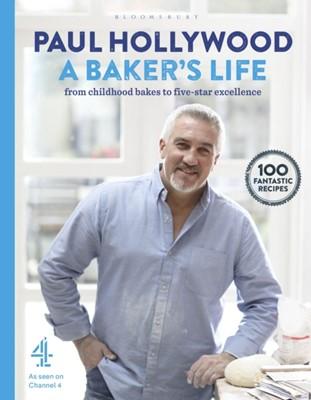 A Baker's Life Paul Hollywood 9781408846506