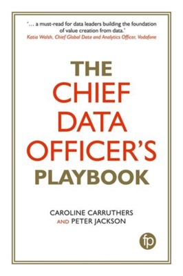 Chief Data Officer's Playbook Caroline (Chief Data Officer Carruthers, Peter (Chief Data Officer Jackson 9781783302574