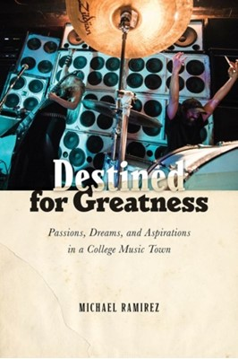 Destined for Greatness Michael Ramirez 9780813588117