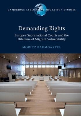 Demanding Rights Moritz (Universiteit Utrecht the Netherlands) Baumgartel 9781108733885