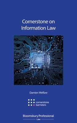 Cornerstone on Information Law Damien Welfare, Mr Damien Welfare 9781784514112