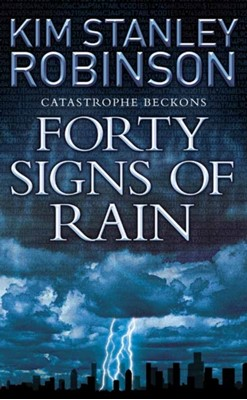 Forty Signs of Rain Kim Stanley Robinson 9780007148882