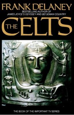 The Celts Frank Delaney 9780586203491