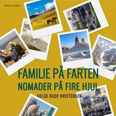 Familie på farten. Nomader på fire hjul Helge Rude Kristensen 9788726167498