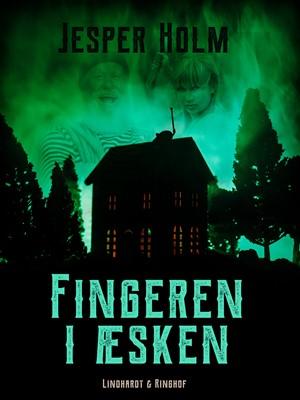 Fingeren i æsken Jesper Holm 9788726195408